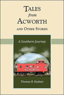 Tales from Acworth and Other Stories